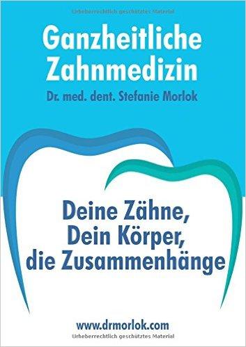 Ganzheitliche_Zahnmedizin_Muenchen_Morlok